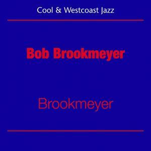 Cool Jazz And Westcoast (Bob Brookmeyer - Brookmeyer)