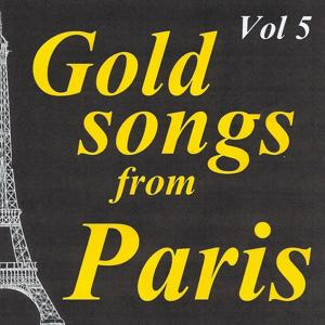Gold songs from paris volume 5