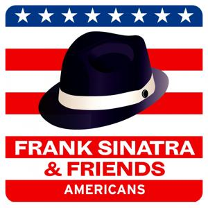Frank Sinatra and Friends (Americans)