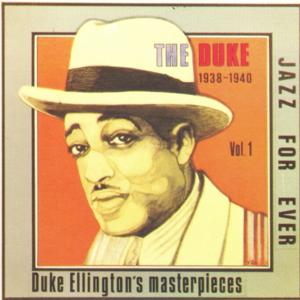The Duke Masterpieces (1938-1940)