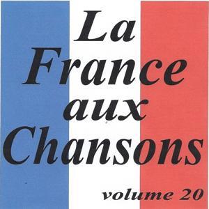La France aux chansons volume 20