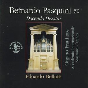 Pasquini : Docendo Discitur (Organo Fratti Sala dei Concerti, Accademia Internazionale di Smarano - Trento, Italia, 2009)