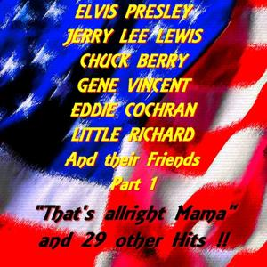 Elvis Presley, Jerry Lee Lewis, Chuck Berry and their Friends Part 1