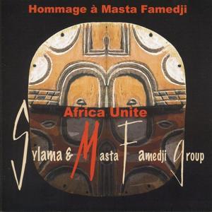 Africa Unite (Hommage à Masta Famedji)