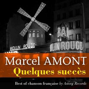 Marcel Amont (Quelques succès)