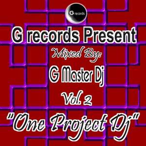 One Project Dj Mixed By G Master Dj, Vol. 2 (G Records Presents G Master Dj)