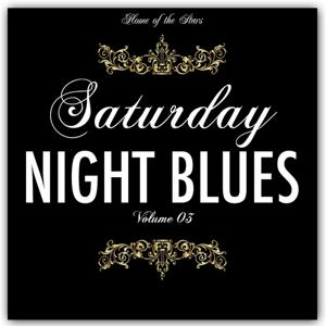 Saturday Night Blues, Vol. 3 (Rare Recordings)