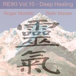 Reiki Music, Vol.10 : Deep Healing (For Reiki Treatment Every 3 Minutes a Bell Will Let You Know You Have to Change Position)
